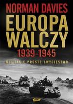 Europa walczy 1939-1945. Nie takie proste zwycięstwo - okładka książki