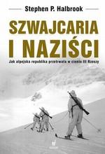 Szwajcaria i naziści. Jak alpejska republika przetrwała w cieniu III Rzeszy w Księgarni Literon.pl