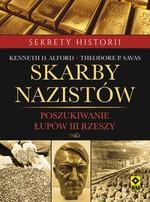 Skarby nazistów. Poszukiwanie łupów III Rzeszy w Księgarni Literon.pl