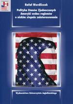 Polityka Stanów Zjednoczonych Ameryki wobec regionów o niskim stopniu zainteresowania w Księgarni Literon.pl