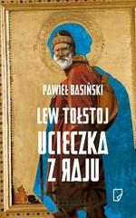Lew Tołstoj Ucieczka z raju w Księgarni Literon.pl
