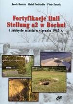 Fortyfikacje linii Stellung a2 w Bochni. i zdobycie miasta w styczniu 1945 w Księgarni Literon.pl