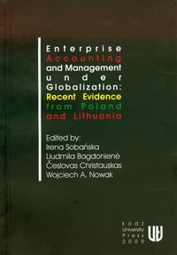 Zobacz książkę Enterprise accounting and management under globalization: recent evidence from Poland and Lithuania w Księgarni Internetowej Grzbiet.pl